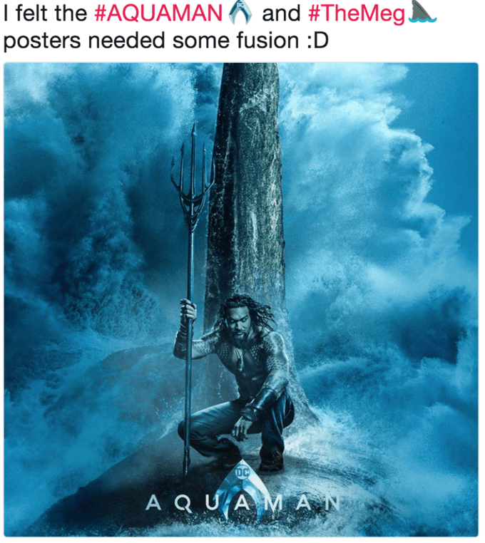 Text - I felt the #AQUAMAN and #TheMeg. posters needed some fusion:D DC A Q UAM AN