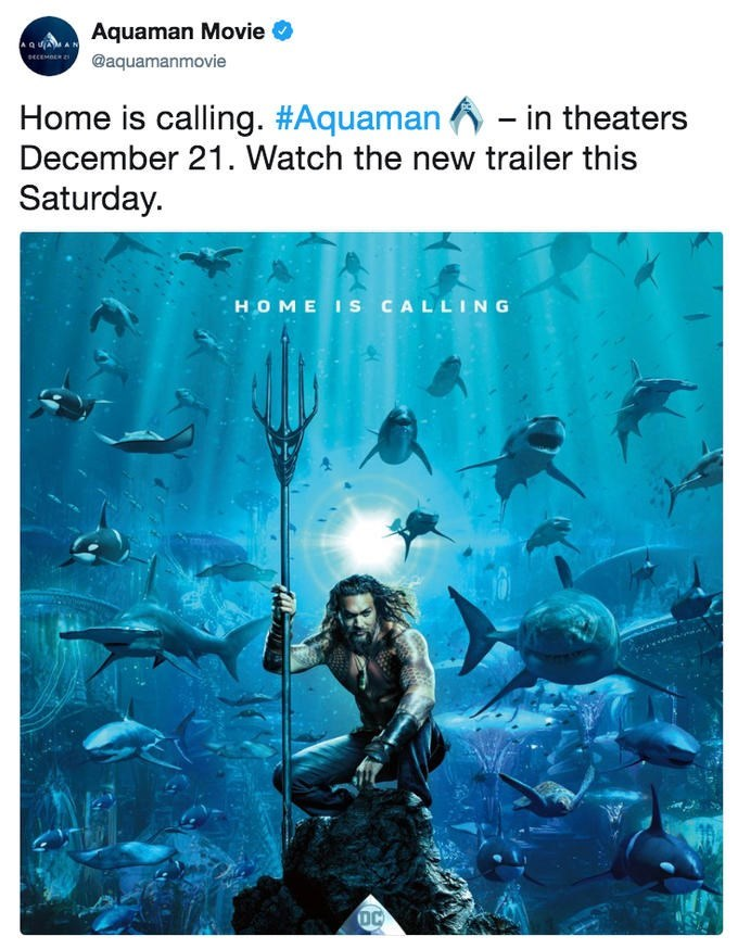 Organism - Aquaman Movie AQUAMAN @aquamanmovie seCEMBER 2 Home is calling. #Aquaman - in theaters December 21. Watch the new trailer this Saturday. HOME Is CALLING DC