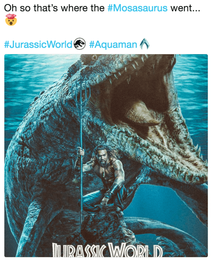 Organism - Oh so that's where the #Mosasaurus went... #JurassicWorld #Aquaman MLIRASSIC WORD