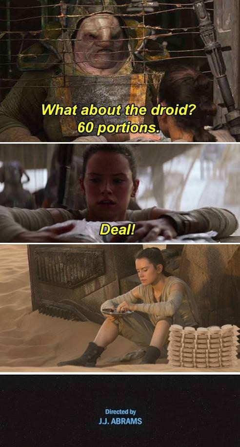 star wars meme - Movie - What about the droid? 60 portions Deal! Directed by J.J. ABRAMS