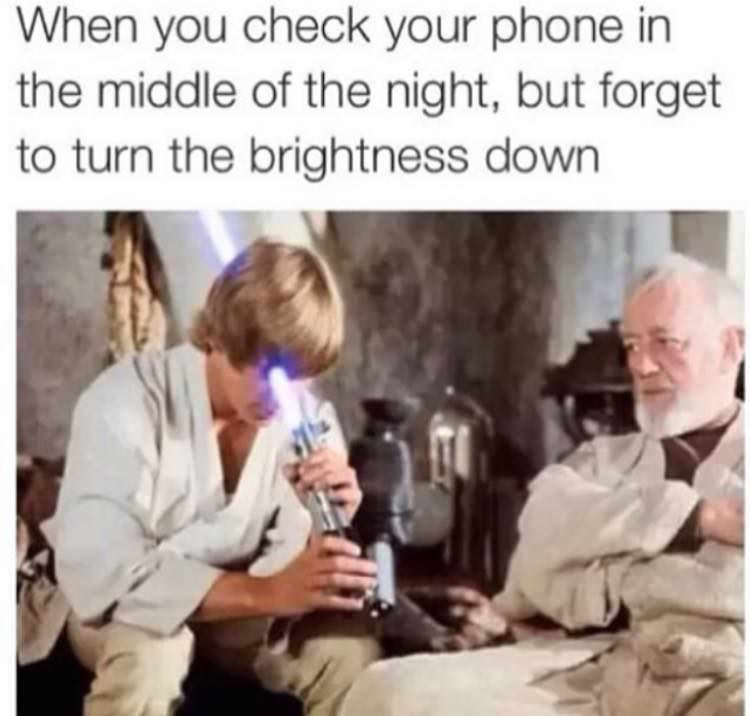 "Still of Mark Hamill stabbing himself in the face with his lightsaber with the caption, ""When you check your phone in the middle of the night, but forget to turn the brightness down"""