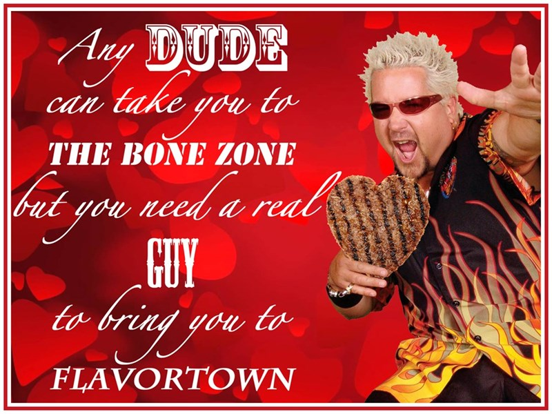 Font - Ay DUDE take you to can THE BONE ZONE need a real but you GUY to to FLAVORTOWN