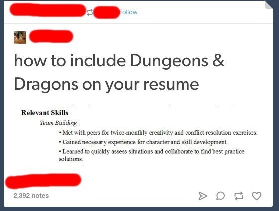 Tumblr post describing playing Dungeons and Dragons as skill worth mentioning in your resume