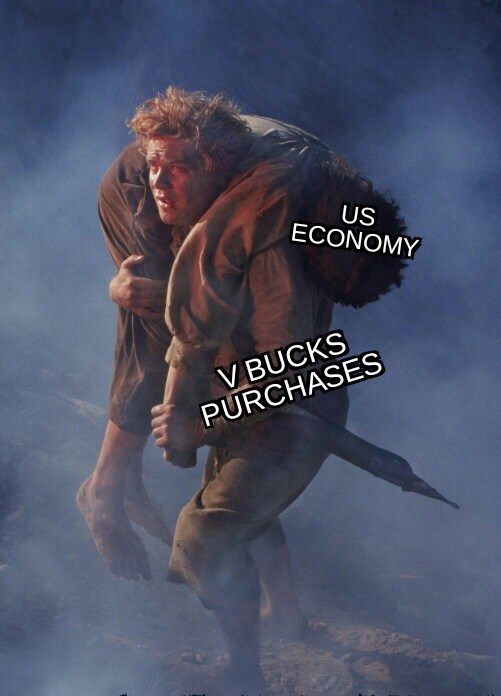 meme about Fortnite currency keeping the US economy alive with picture of Sam carrying Frodo in Lord of the Rings