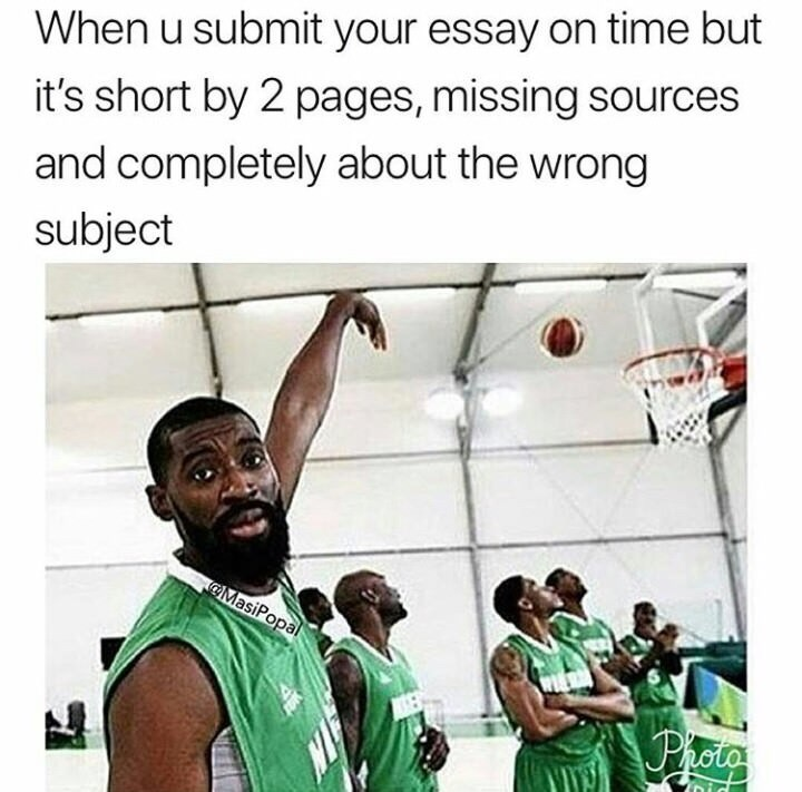 meme about not following instructions for an essay with picture of man throwing basketball into hoop without looking and missing