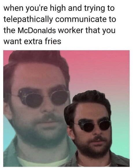 meme about ordering fast food while high with picture of Charlie from Always Sunny in sunglasses