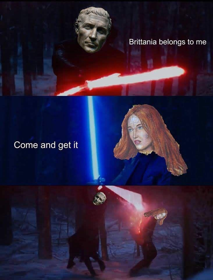 ancient roman meme - Movie - Brittania belongs to me Come and get it