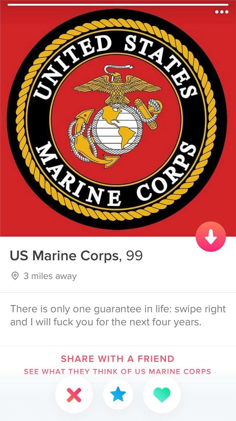 Crest - STATES MARIN US Marine Corps, 99 3 miles away There is only one guarantee in life: swipe right and I will fuck you for the next four years. SHARE WITH A FRIEND SEE WHAT THEY THINK OF US MARINE CORPS sa LINO