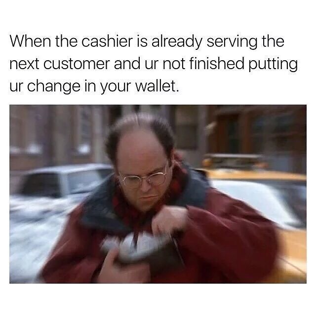 Funny meme about putting your change away.