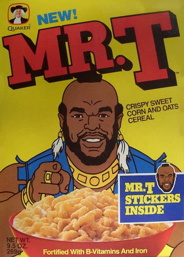 Breakfast cereal - NEW! MR.T QUAKER CRISPY SWEET CORN AND OATS CEREAL MR.T STICKERS INSIDE NET WT 9.5 OZ. 269g Fortified With B-Vitamins And Iron