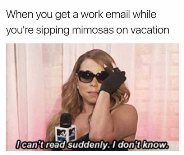 Eyewear - When you get a work email while you're sipping mimosas on vacation Ocan't read suddenly. I dont know.