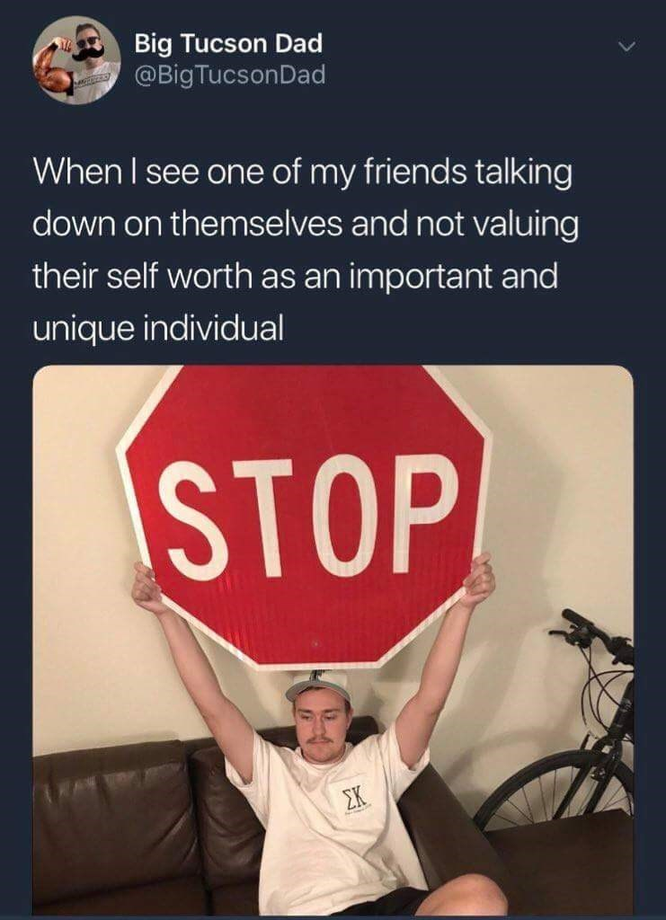 happy meme about helping a friend when they are self doubting