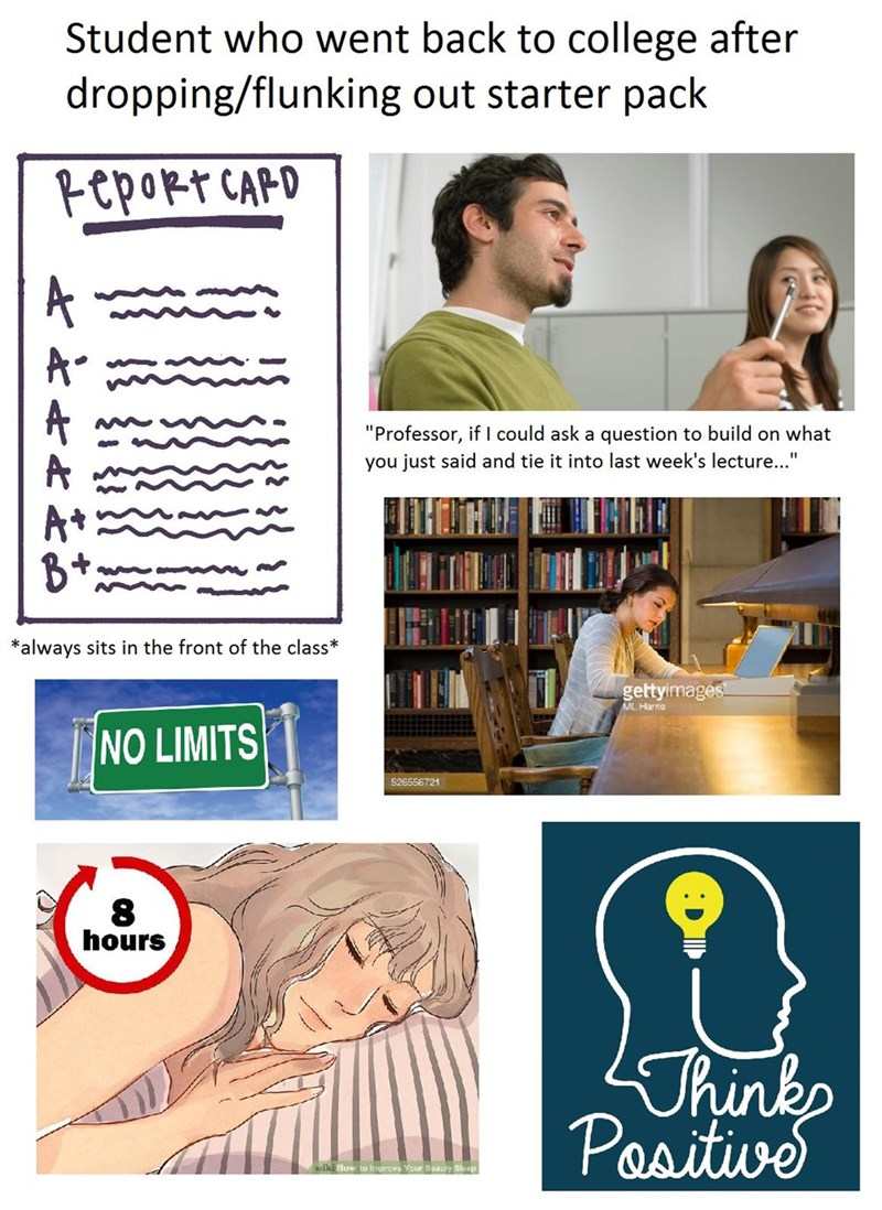 starting college over after learning some lessons starter pack meme