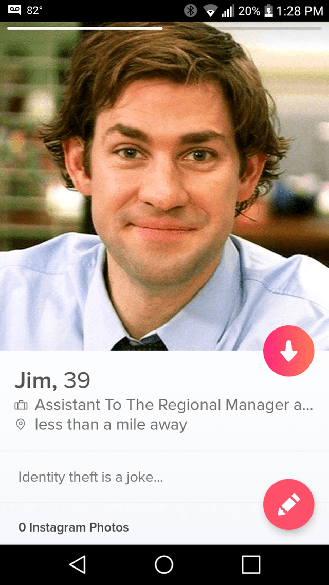 Chin - 1:28 PM 82° l20% Jim, 39 Assistant To The Regional Manager a... less than a mile away Identity theft is a joke... O Instagram Photos