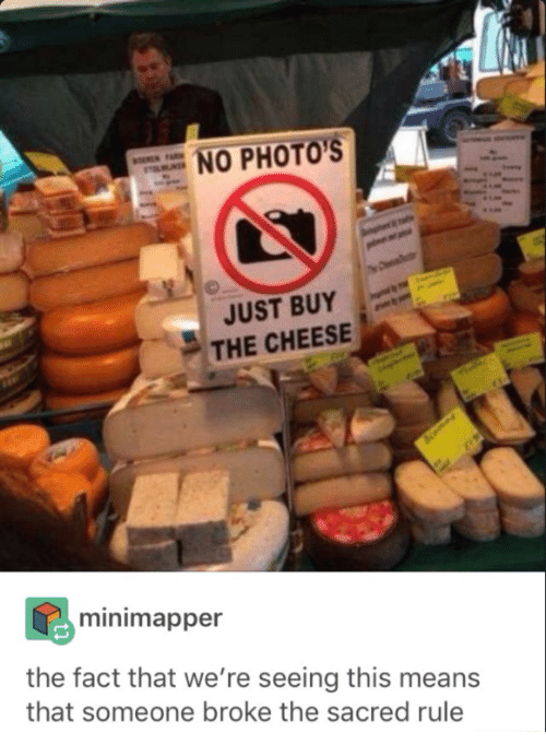 sign prohibiting from taking photos of cheese