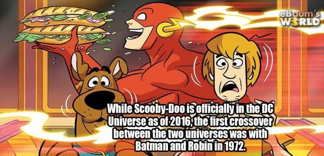 Cartoon - eBaum's WSRLD While Scooby Dooisofficially in the DC Universe as of 2016 the first Crossover between the twouniverses was with Batmanand Robinin1972