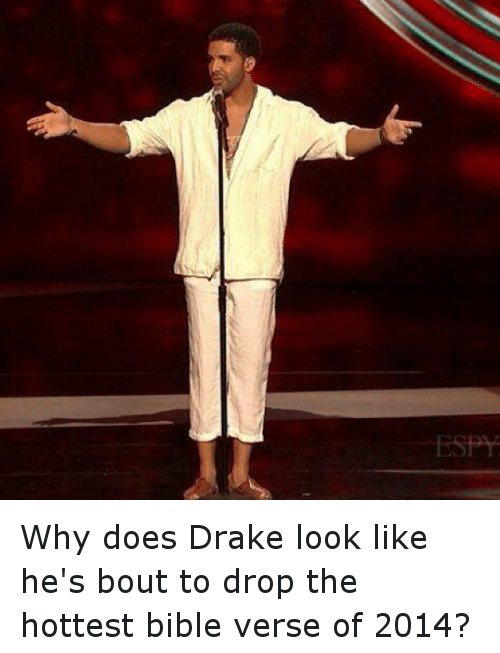 Photo caption - ESPY Why does Drake look like he's bout to drop the hottest bible verse of 2014?