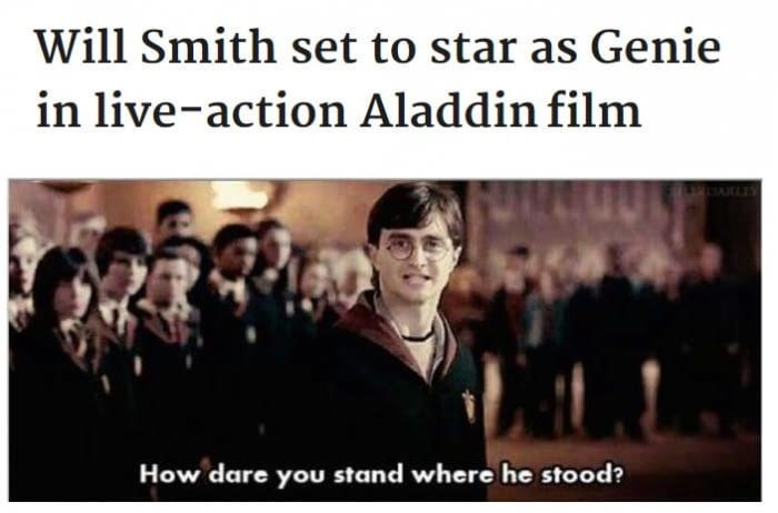 meme - People - Will Smith set to star as Genie in live-action Aladdin film How dare you stand where he stood?