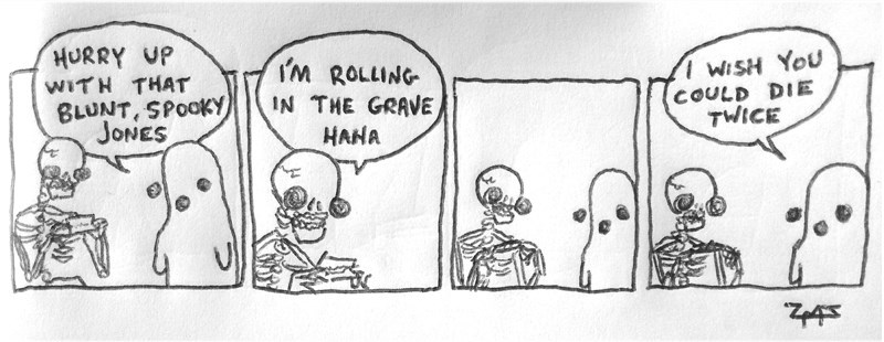"spooky meme about a skeleton who is ""rolling"" a blunt in his grave"