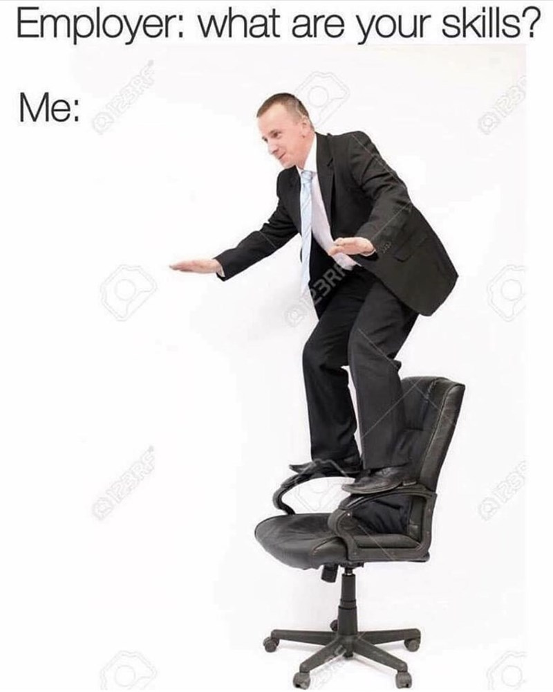 Office chair - Employer: what are your skills? Me: BR S23RE