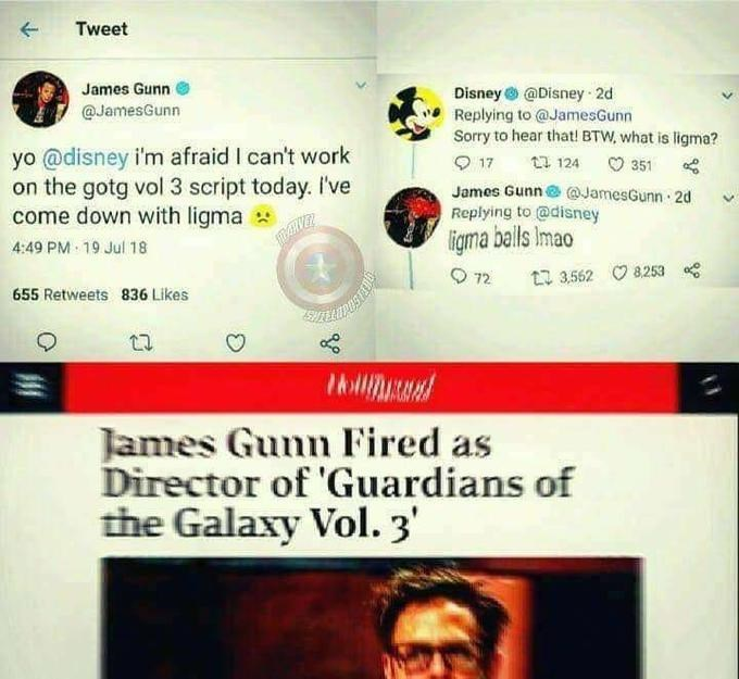 Tweet joking a director can't work on Guardians of The Galaxy because he has Ligma and is fired
