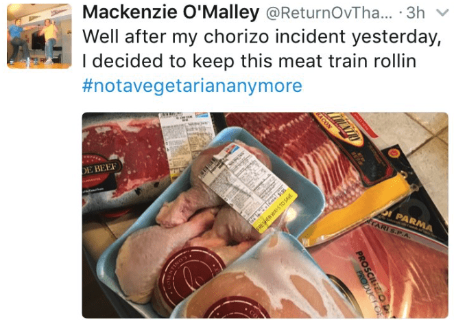 Product - Mackenzie O'Malley @ReturnOvTha... 3h Well after my chorizo incident yesterday, I decided to keep this meat train rollin #notavegetariananymore www. DE BEEF PARMA ARI S.P.A INO- BACON PROSCIO PRODUCTOF