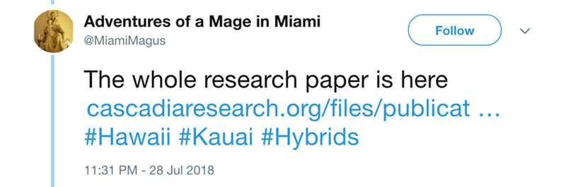 Text - Adventures of a Mage in Miami Follow @MiamiMagus The whole research paper is here cascadiaresearch.org/files/publicat.. #Hawaii #Kauai #Hybrids 11:31 PM 28 Jul 2018