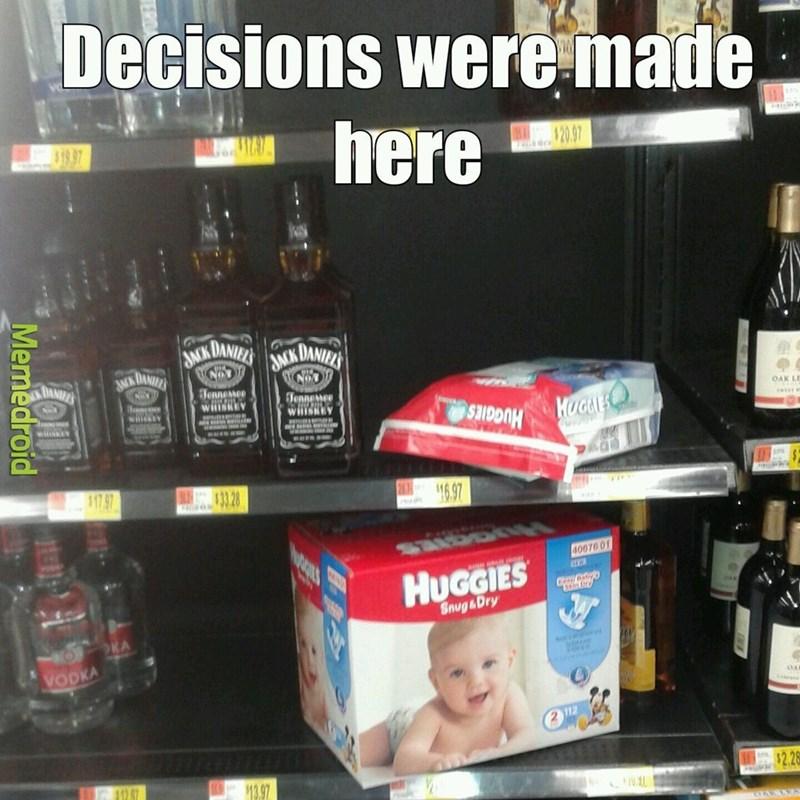 Walmart Meme - Product - Decisions weremade, here 197 WA$20.97 AACK DANIELS K DANIE KDANIE DANFE ANK Tennesso WHSKEY Hennewee WHISHEY MRIRI Hennese wiey OAK LE HUGAES HUGGIES wi $17.97 33 28 16.97 40070 0 HUGGIES Snug&Dry KA VODKA 2 12 $2,2 412 97 13.97 Memedroid