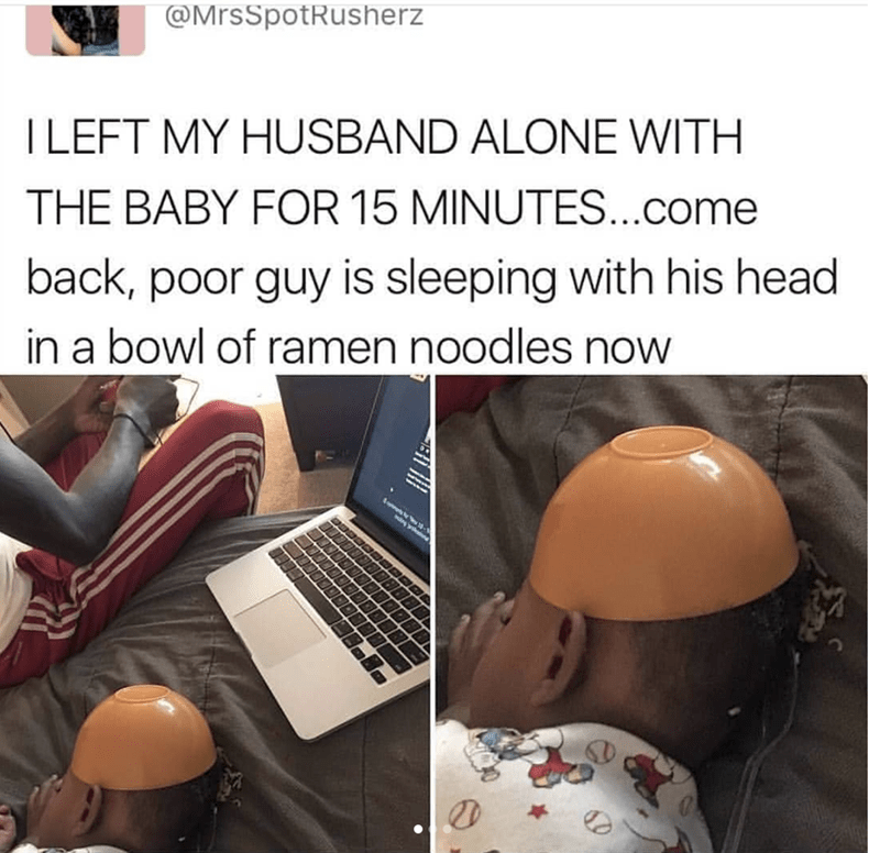 Helmet - @MrsSpotRusherz ILEFT MY HUSBAND ALONE WITH THE BABY FOR 15 MINUTES...come back, poor guy is sleeping with his head in a bowl of ramen noodles now