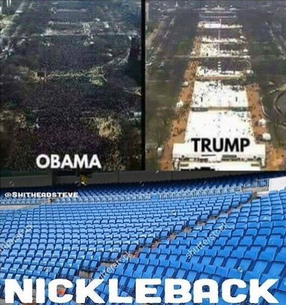 Pic of Obama and Trump's respective inaugurations, with a pic of a Nickelback concert with no one in the stands