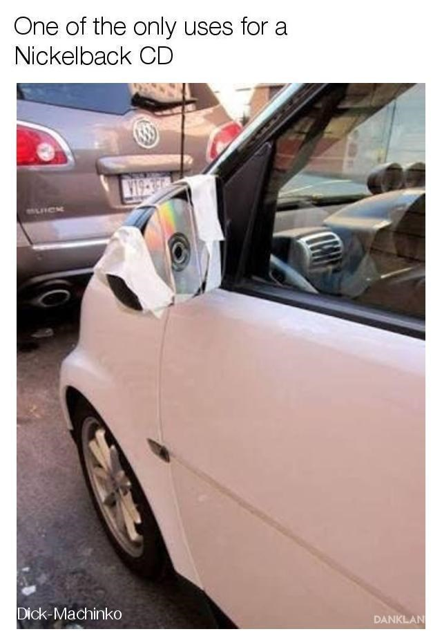 """Pic of a CD taped to a car mirror with the caption, """"One of the only uses for a Nickelback CD"""""""