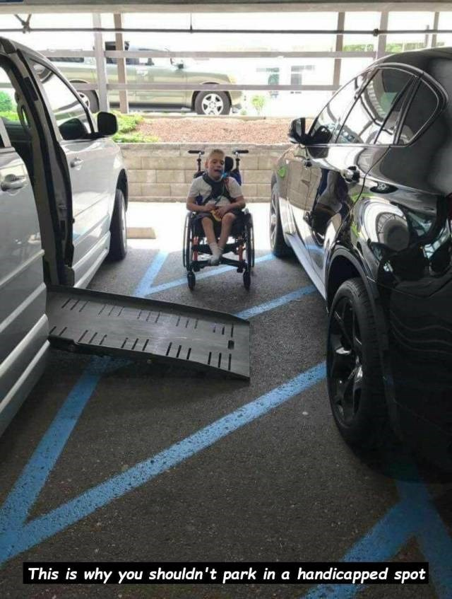 Vehicle - This is why you shouldn't park in a handicapped spot