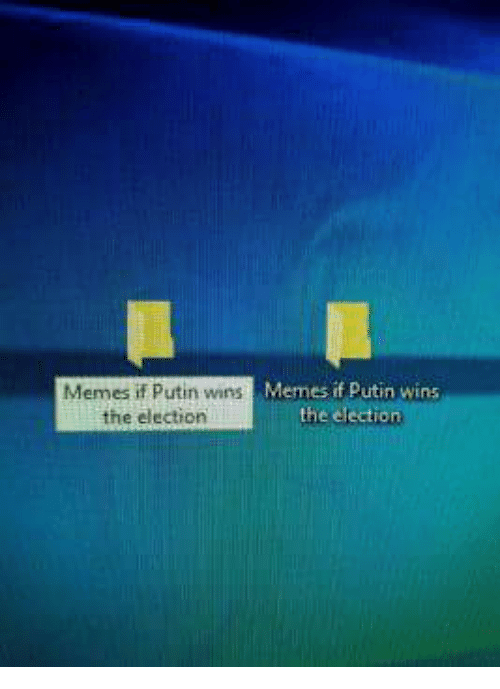 Text - Memes if Putin wins the election Memes if Putin wins the election
