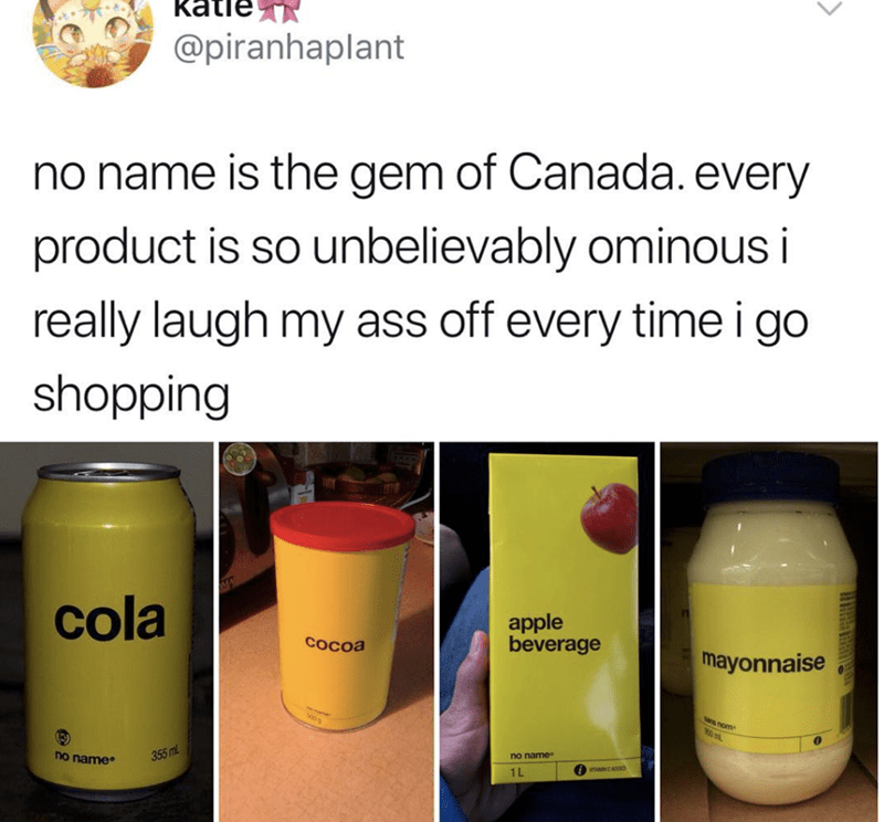 Wednesday hump day Tweet about the Canadian brand No Name that puts ominous labels on its products