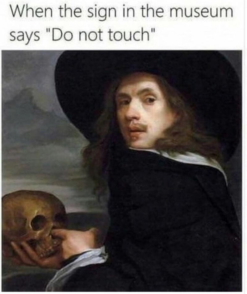 Wednesday hump day meme about touching art in a museum with self portrait of Michiel Sweerts sticking finger in a skull