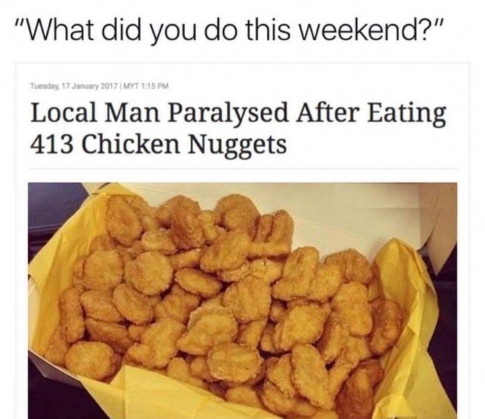 meme about weekend plans with headline about man eating hundreds of chicken nuggets