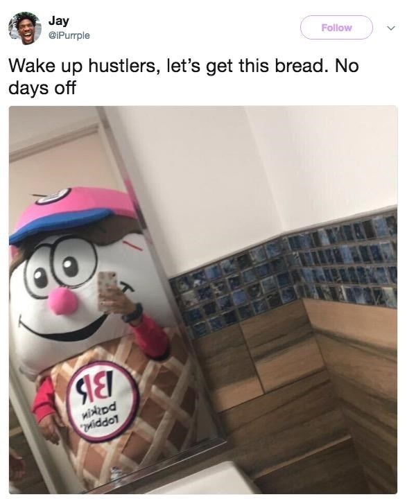"Jay's original tweet as him in a Baskin Robbins outfit with the caption, ""Wake up hustlers, let's get this bread. No days off"""