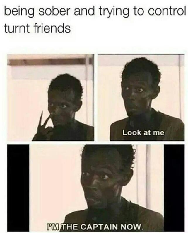 Sunday meme about trying to get your friends to focus and calm down when they're drunk