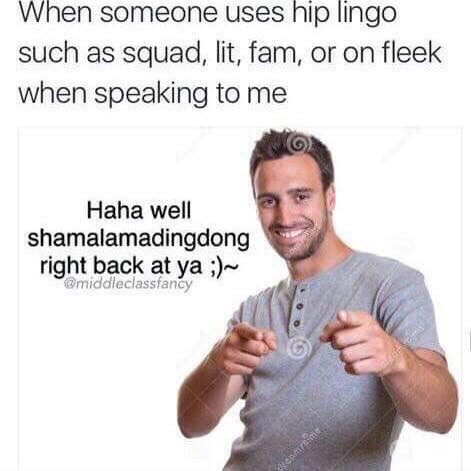 Sunday meme about how to reply when someone uses slang