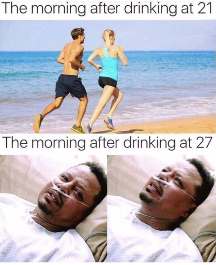 Sunday meme about how easy a hangover is at 21 vs. 27 when you feel awful