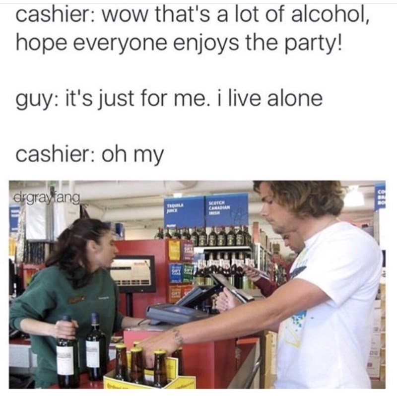 Sunday meme about a cashier questioning a customer purchasing alcohol just for himself