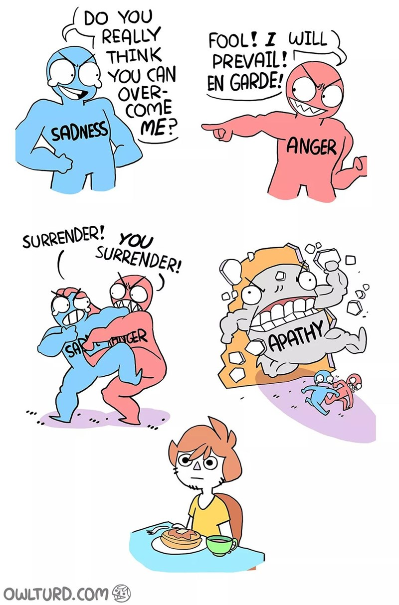 Cartoon - DO YOU REALLY THINK YOU CAN OVER COME ME? FOOL! Z WILL PREVAIL! EN GARDE! SADNESS ANGER SURRENDER YOU SURRENDER! INGER SA APATHY OWLTURD.COM