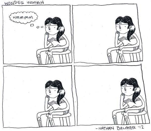 Cartoon - WONDER WOrmAN Hmm mm - NATHAN BMLMER 12