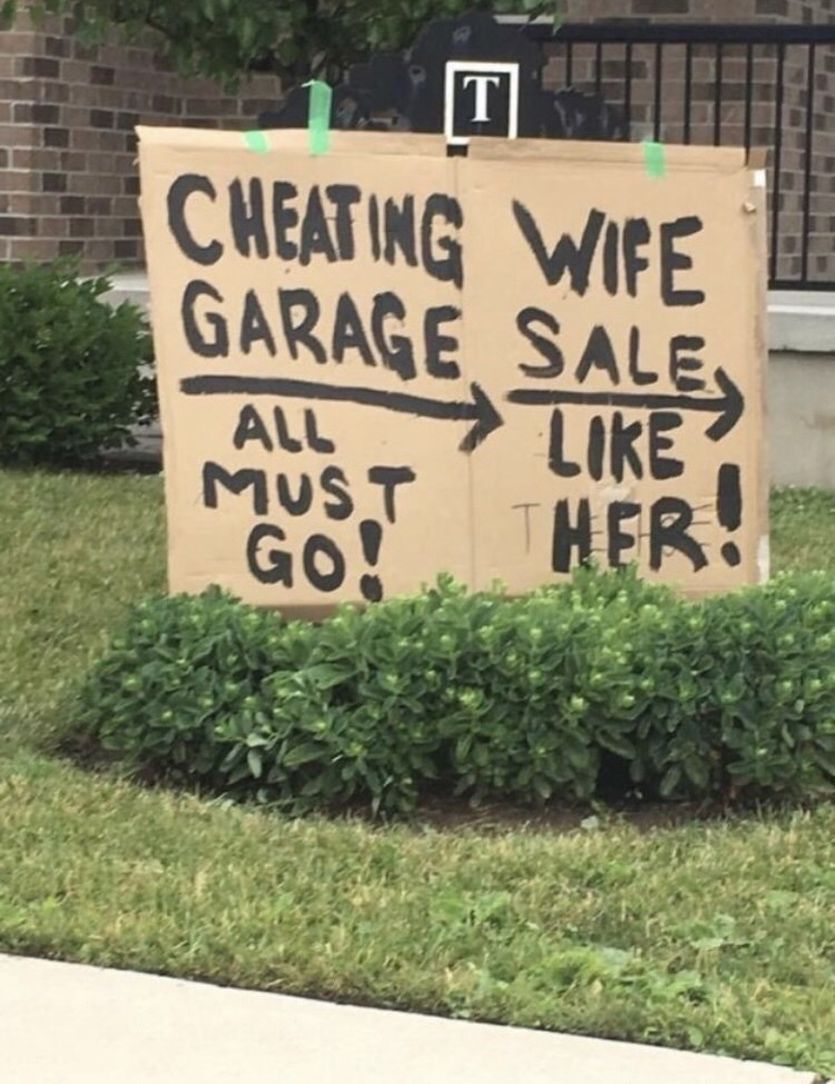 Font - T CHEATING WIFE GARAGE SALE ALL LIKE MUST THER GO!