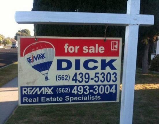 Sign - for sale DICK REMAX (562) 439-5303 REMAX (562) 493-3004 Real Estate Specialists
