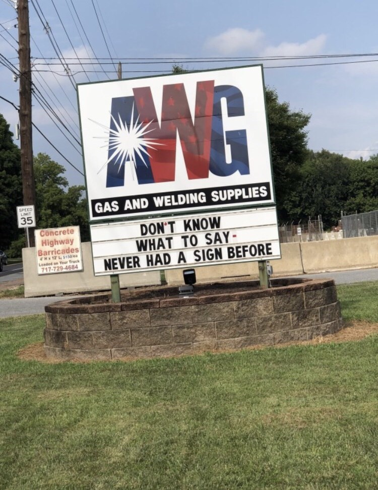 Grass - NG GAS AND WELDING SUPPLIES SPEED IMIT 35 DON'T KNOW WHAT TO SAY NEVER HAD A SIGN BEFORE Concrete Highway Barricades 4H r Truck 717-729-4684