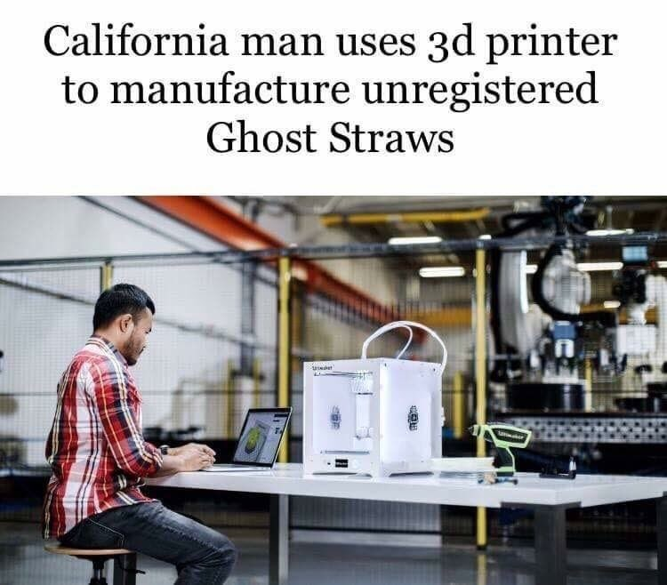 meme of california man that used 3d printer to make ghost straws