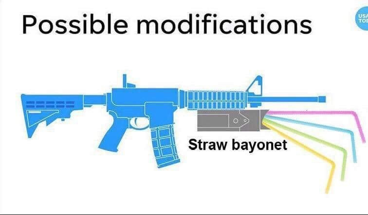 straw ban meme about m-16 possible modification of having a straw bayonet mount