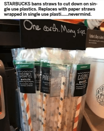 meme of straws at starbucks made of paper to save plastic, but put in plastic disposable bags