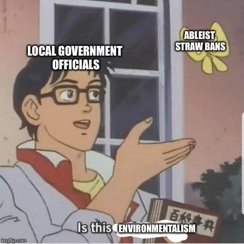 Is this pigeon meme about the straw ban